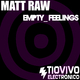 Matt Raw Empty Feelings