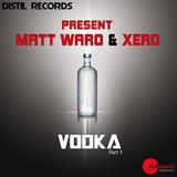 Vodka  by Matt Waro & Xero mp3 download