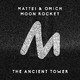 Mattei & Omich & Moon Rocket The Ancient Tower