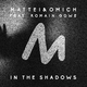 Mattei & Omich feat. Romain Gowe In the Shadows