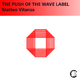 Matteo Vitanza - The Push of the Wave Label Track