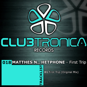 Matthes N., Hetphone - First Trip (Clubtronica Records)