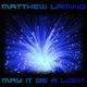 Matthew Laming May It Be a Light