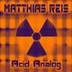 Matthias Reis Acid Analog