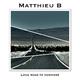 Matthieu B Long Road to Nowhere