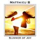 Matthieu B Summer of Joy