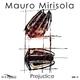 Mauro Mirisola Prejudice