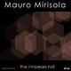 Mauro Mirisola The Emperors Fall