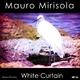 Mauro Mirisola White Curtain