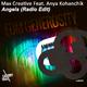Max Creative feat. Anya Kohanchik - Angels - Edm Generosity (Radio Edit)