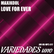 Maxikool Love for Ever