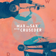 Max the Sax & Peter Cruseder New Day