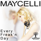 Maycelli Every Freak'n Day(Extended)