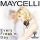Maycelli Every Freak'n Day