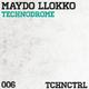 Maydo Llokko Technodrome