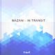 Mazani In Transit