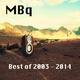 Mbq Best of 2003 - 2014