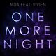 Mda feat. Vivien One More Night(Extended Mix)