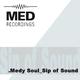 Medy Soul Sip of Sound