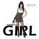 Meg'a Gangsta Girl