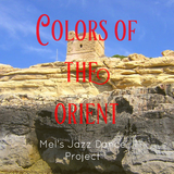 Colors of the Orient by Mel's Jazz Dance Project mp3 download