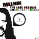 Melnik The Last Pendejo