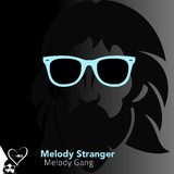 Melody Gang by Melody Stranger mp3 download
