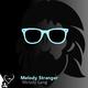 Melody Stranger Melody Gang
