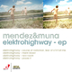 Mendez & Muna Electro Highway