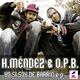 Mendez & O.P.B. YO SI SOY DE BARRIO e.p.