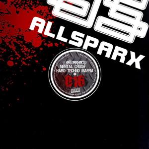 Mental Crush & Hard Techno Maffia - Pump the Rock Ep (Allsparx Recordings)