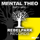 Mental Theo - Party Hard