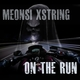 Meonsi Xstring On the Run