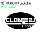 Take Home by Metro Audio & Calabria mp3 download