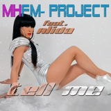 Tell Me by Mhfm Project feat. Alida mp3 download