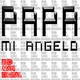 Mi Angelo Papa