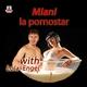 Miani La Pornostar