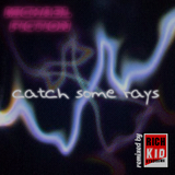 Catch Some Rays by Micha3l Fiction  mp3 download