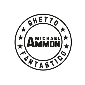 Michael Ammon - Ghetto Fantastico (Bang³ Records)