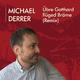 Michael Derrer Übre Gotthard flüged Bräme(Remix)