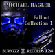 Michael Hagler Fallout Collection, Vol. 1