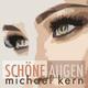 Michael Kern Schöne Augen