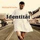 Michael Kirsche Identität