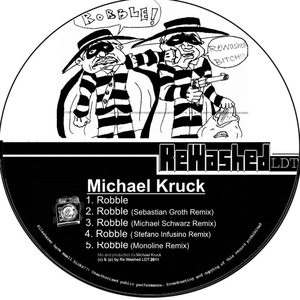 Michael Kruck - Robble (Rewashed Ldt)