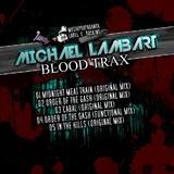 Blood Trax  by Michael Lambart mp3 downloads