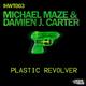 Michael Maze & Damien J. Carter Plastic Revolver