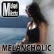 Michael Mikscha Melancholic