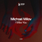I Miss You by Michael Milov mp3 downloads
