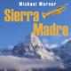 Michael Werner Sierra Madre