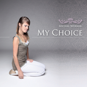 Michal Werner - My Choice (Profimusic)